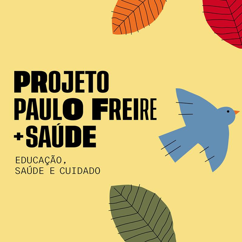 Projeto Paulo Freire + Saúde