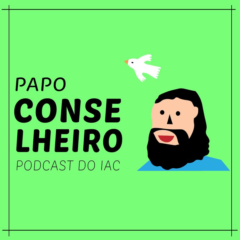 Podcast - Papo Conselheiro